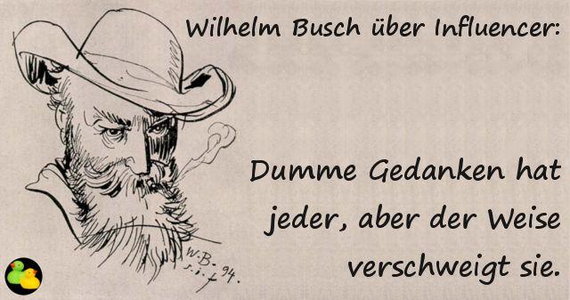 Wilhelm Busch über Influencer